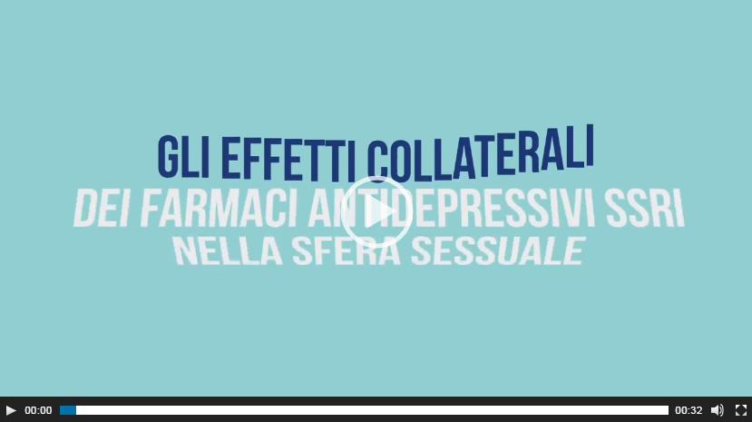 Video gli effetti collaterali dei farmaci antidepressivi SSRI nella sfera sessuale
