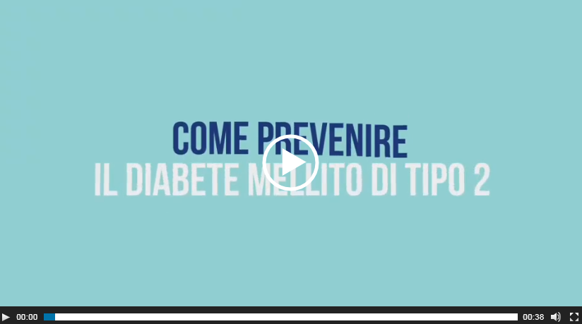video come prevenire il diabete mellito di tipo 2